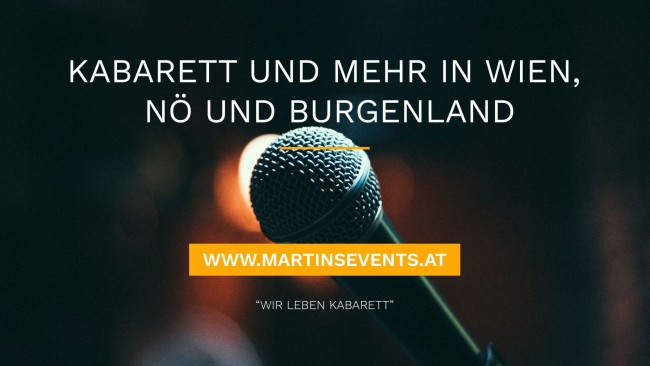 Martins Events - Kabarett- und Konzertveranstaltungen in Wien, Niederösterreich und Burgenland